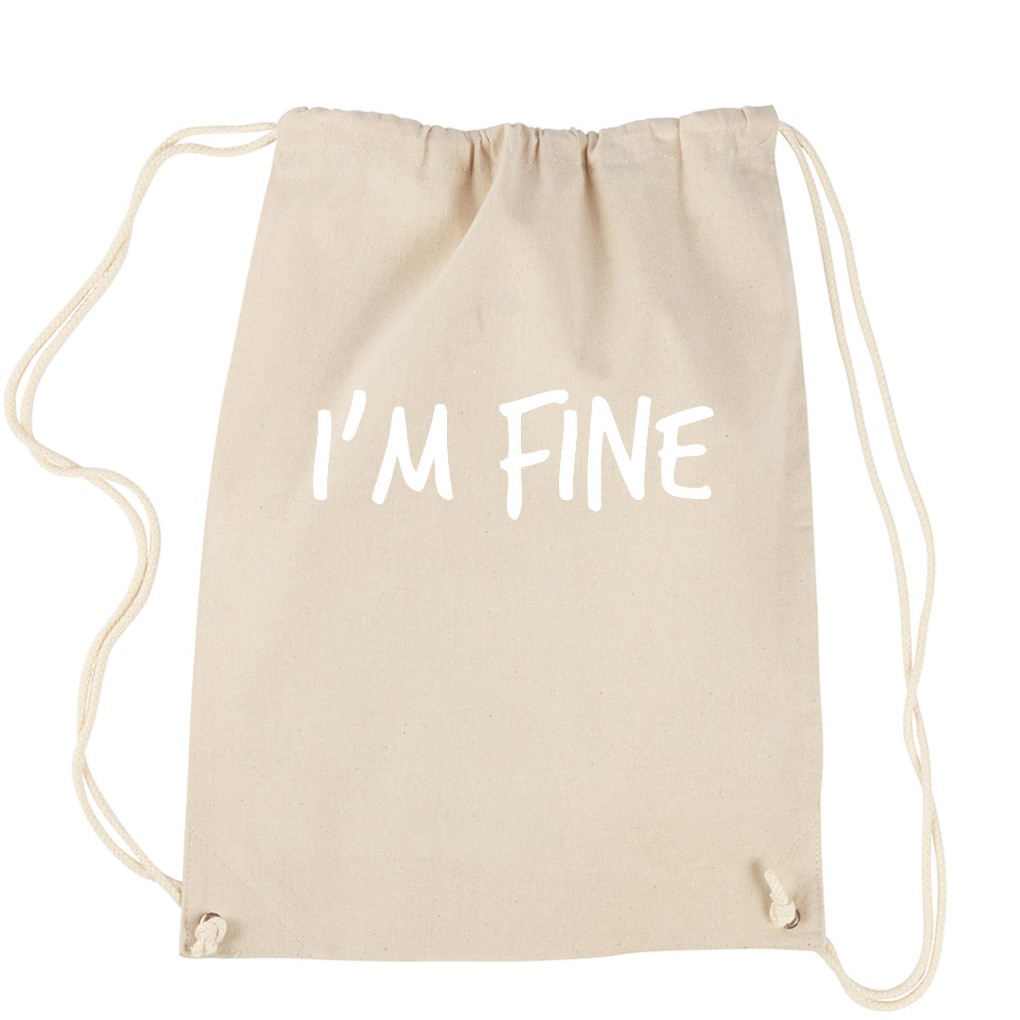 Backpack I'm Fine Natural Drawstring Backpack