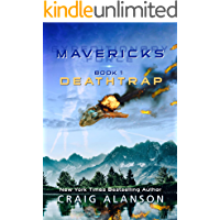 Deathtrap (Expeditionary Force Mavericks Book 1)