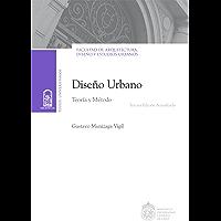 Diseño urbano: Teoría y Método. Tercera edición actualizada
