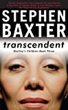 Transcendent: Destiny's Children Book 3 (GOLLANCZ S.F.)