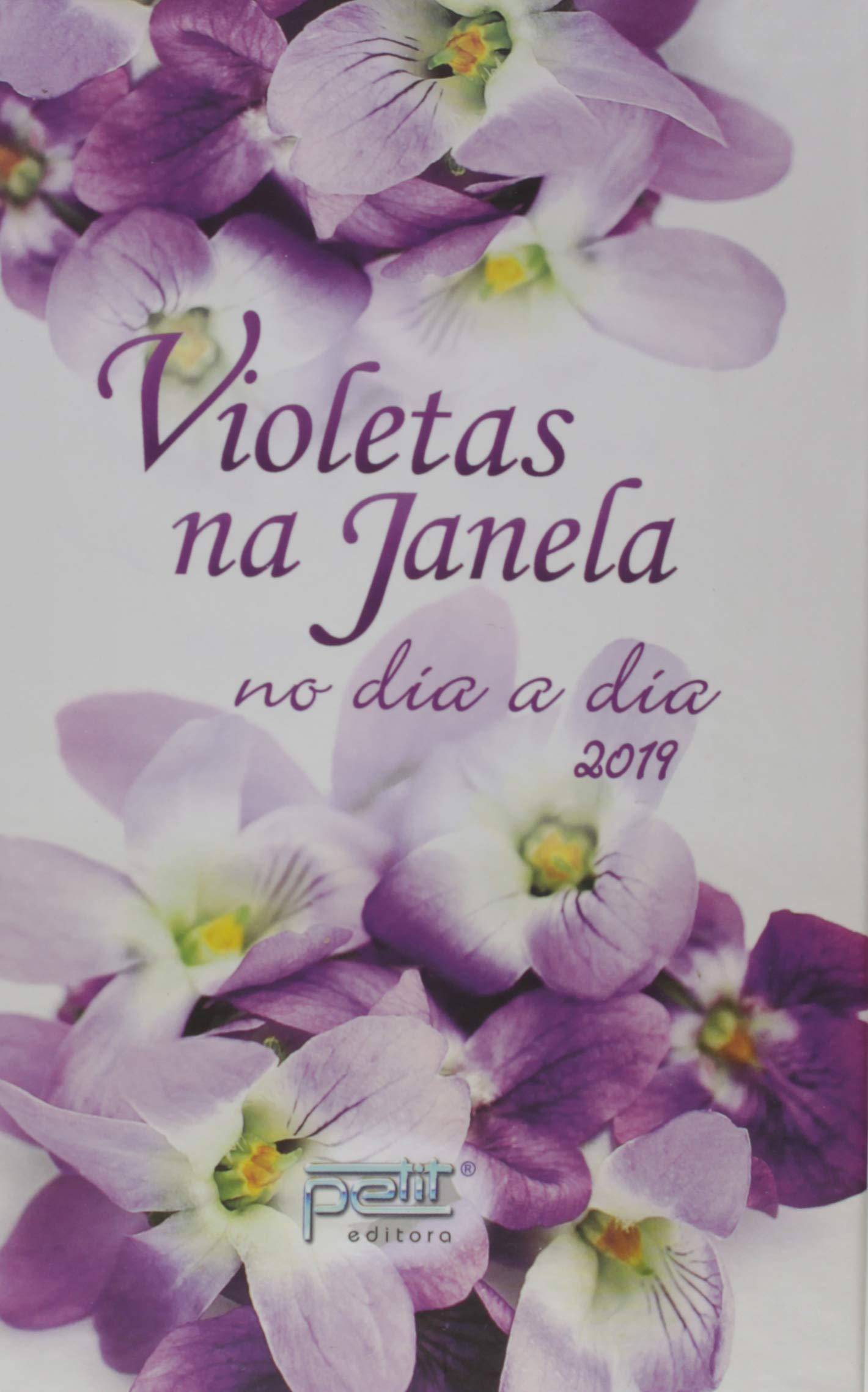 Violetas Na Janela No Dia A Dia 2019 9788572533331 Livros Na