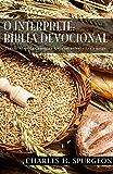 O Intérprete: Bíblia Devocional: Versão Almeida Corrigida Fiel com referências e notas