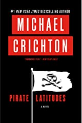 Pirate Latitudes: A Novel Kindle Edition