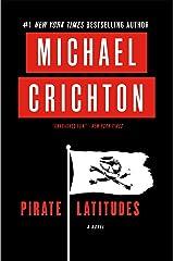 Pirate Latitudes: A Novel Kindle Edition