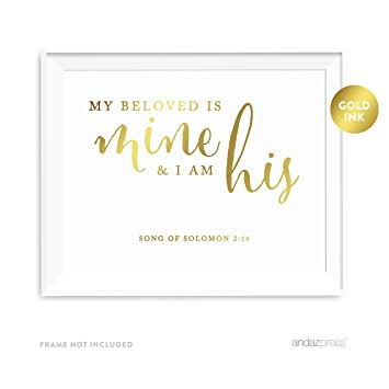Andaz Press Biblical Wedding Love Quote Wall Art, Metallic Gold Ink Print  Poster, 8.5-inch x 11-inch, My Beloved is Mine and I am His, Song of  Solomon ...