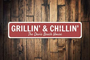 """Grillin' & Chillin' Sign, Persoanlized Family Name Beach House Kitchen Gift, Custom Metal Beach House Decor, Grill Master - Quality Aluminum, Metal Signs Tin Plaque Wall Art Poster 18""""x4"""""""
