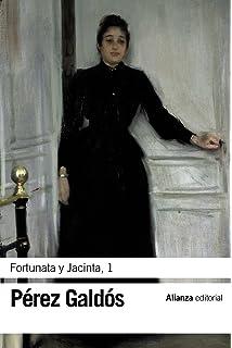 Fortunata y Jacinta, 1 (El Libro De Bolsillo - Bibliotecas De Autor - Biblioteca