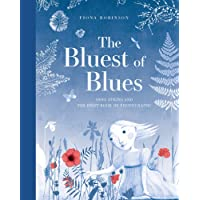 Robinson, F: Bluest of Blues: Anna Atkins and