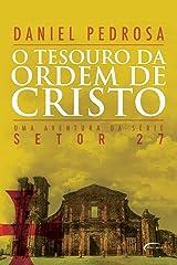 O Tesouro da Ordem de Cristo - Série Setor 27 Capa comum
