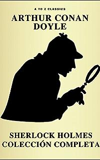 Sherlock Holmes: La colección completa (Clásicos de la literatura) (Active TOC)