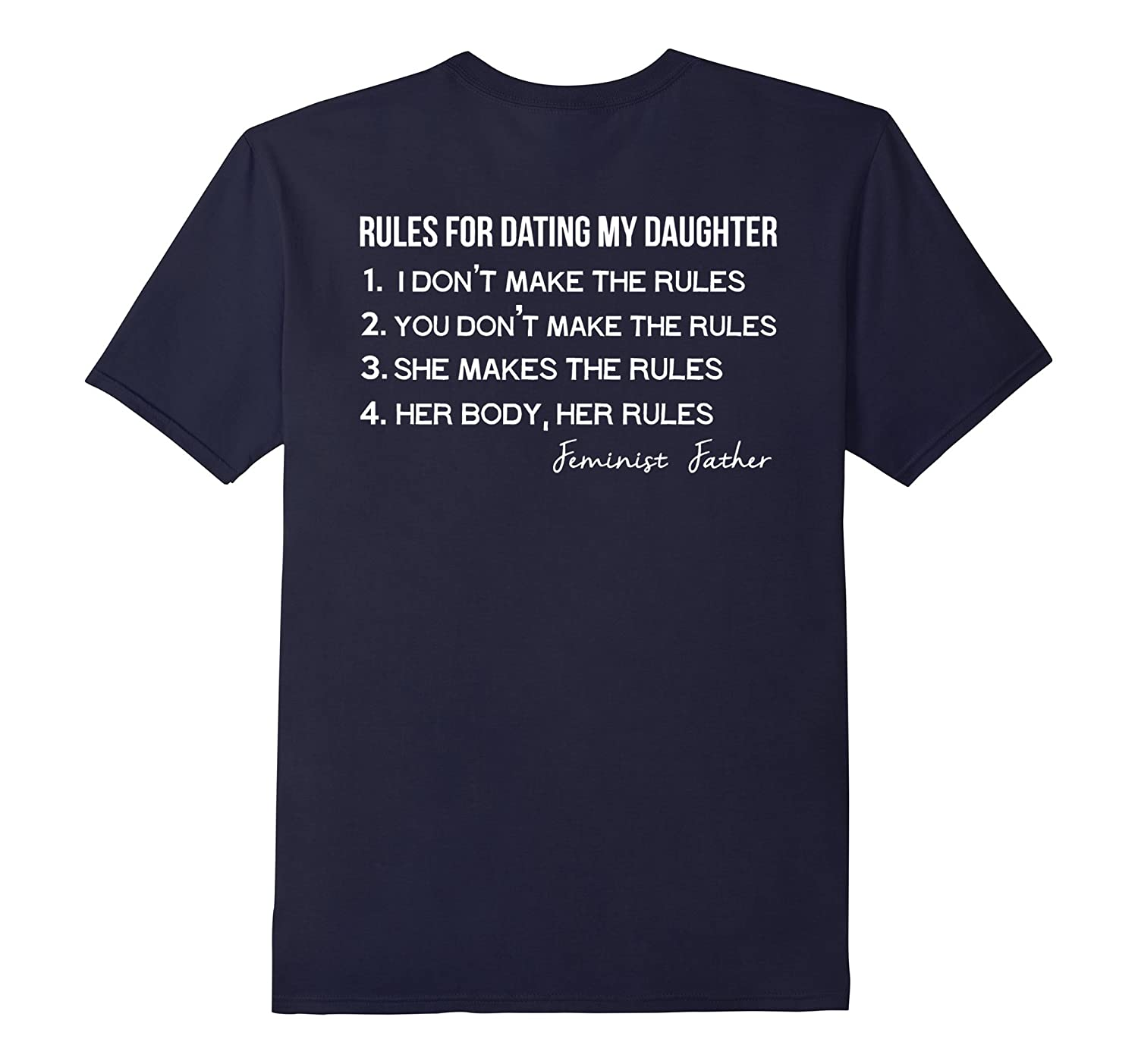 4 Rules For Dating My Daughter Funny Gift TShirt On Back Tee-Vaci