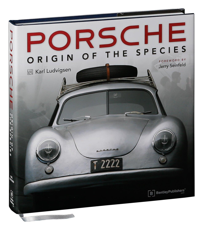 Porsche Origin Of The Species Foreword By Jerry Seinfeld Amazon De Ludvigsen Karl E Fremdsprachige Bücher