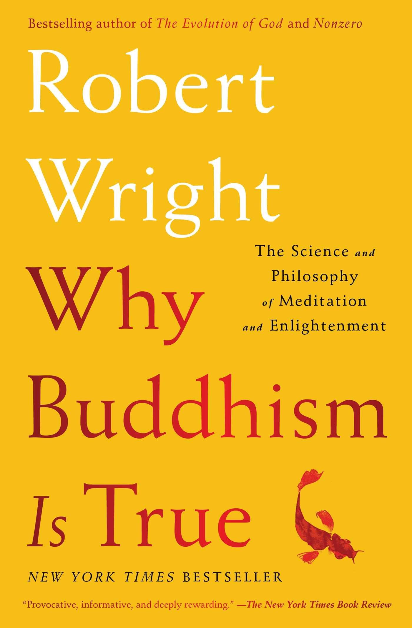 Amazon why buddhism is true the science and philosophy of amazon why buddhism is true the science and philosophy of meditation and enlightenment 9781439195468 robert wright books fandeluxe Images