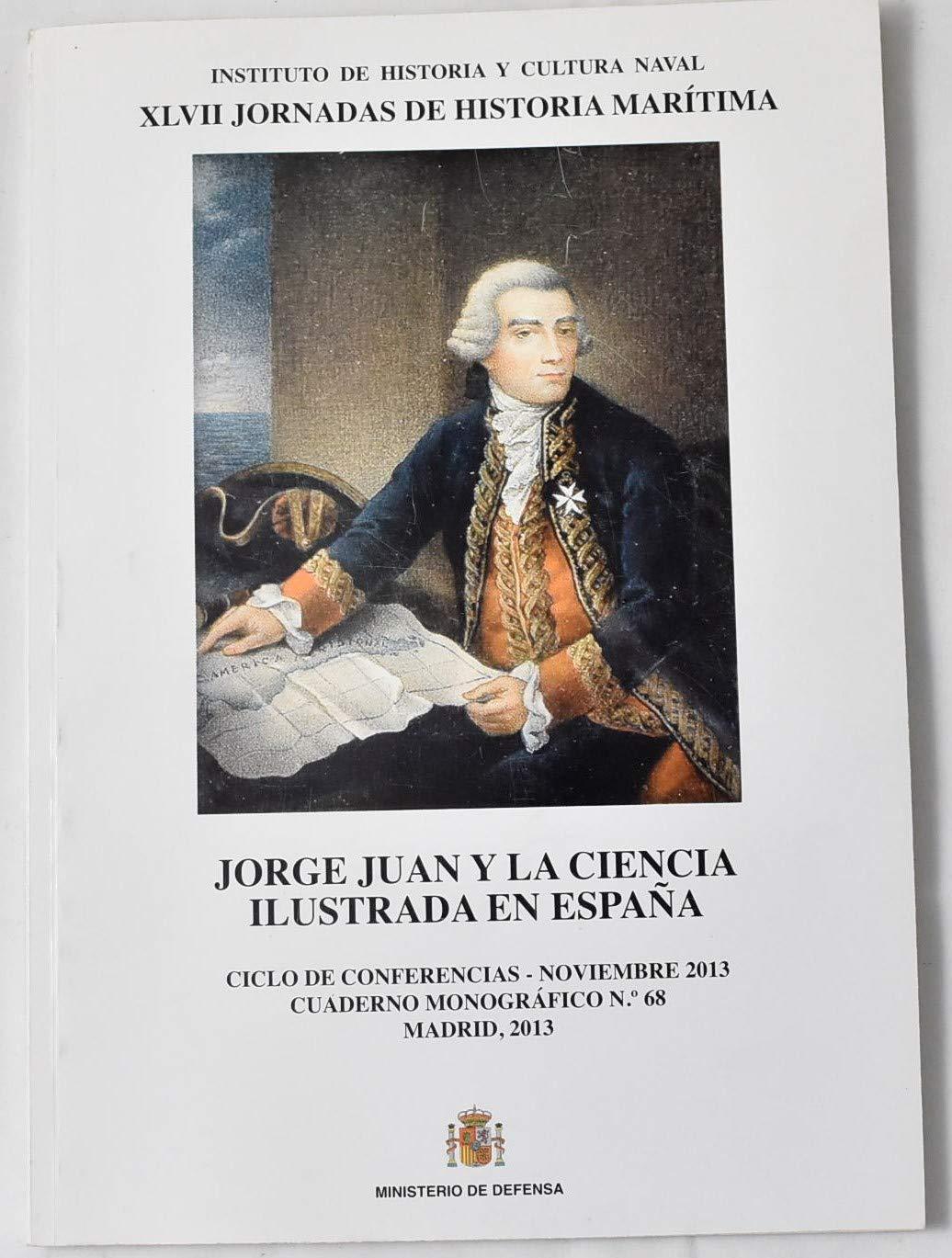 Jorge Juan y la ciencia ilustrada en España Cuaderno monográfico: Amazon.es: Libros