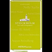 Stockholm. Eine Stadt in Biographien: MERIAN porträts (MERIAN Altproduktion)