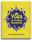 Yoga for the Body,Mind&Soul