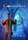 Crosswalker (The Neither Nor Series Book 2)