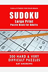 SUDOKU Large Print Puzzle Book for Adults: 200 HARD & VERY DIFFICULT Puzzles (Puzzle Books Plus) Paperback