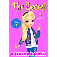 THE SECRET - Book 7: The Competition