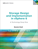 Storage Design and Implementation in vSphere 6: A Technology Deep Dive (VMware Press Technology)
