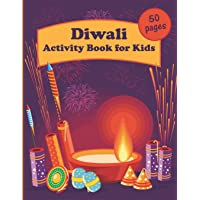 Diwali Activity Book for Kids: 50 pages with educational exercises, coloring pages, maze puzzles and more!