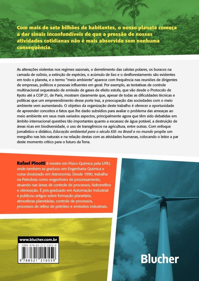 Educacao Ambiental Para o Seculo Xxi: No Brasil e no Mundo: Pinotti: 9788521210559: Amazon.com: Books