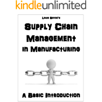 Supply Chain Management in Manufacturing: A Basic Introduction