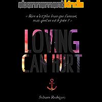 Loving can Hurt