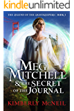 Meg Mitchell & The Secret of the Journal (The Legend of the Lightkeepers Book 1)