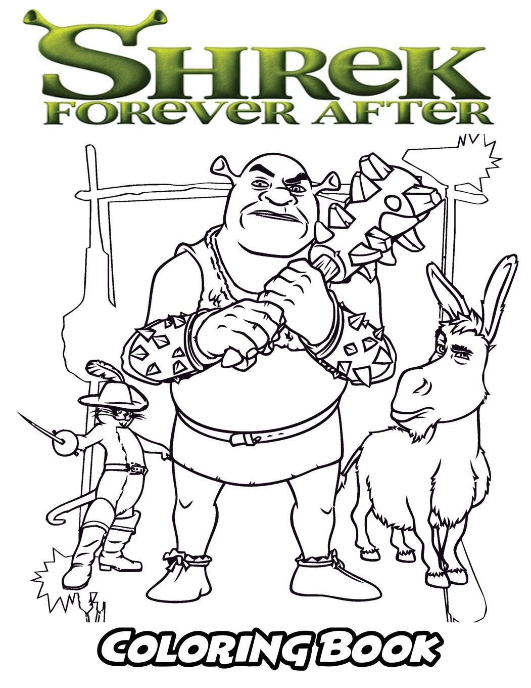 Shrek forever after coloring book coloring book for kids and adults activity book with fun easy and relaxing coloring pages perfect for children ages