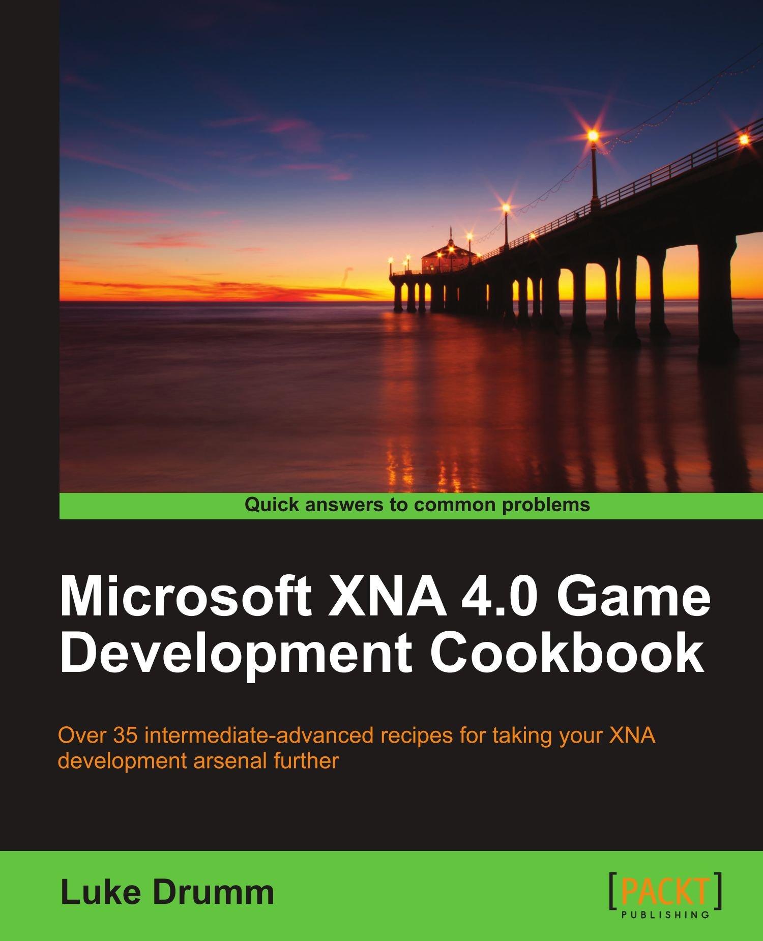 Microsoft xna 4 0 game development cookbook luke drumm 9781849691987 amazon com books