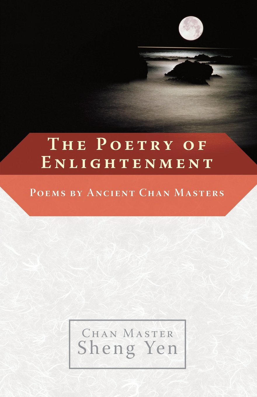 The Poetry of Enlightenment: Poems by Ancient Chan Masters