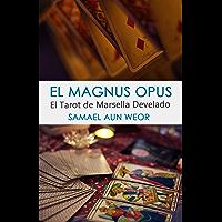 EL MAGNUS OPUS: El Tarot de Marsella Develado