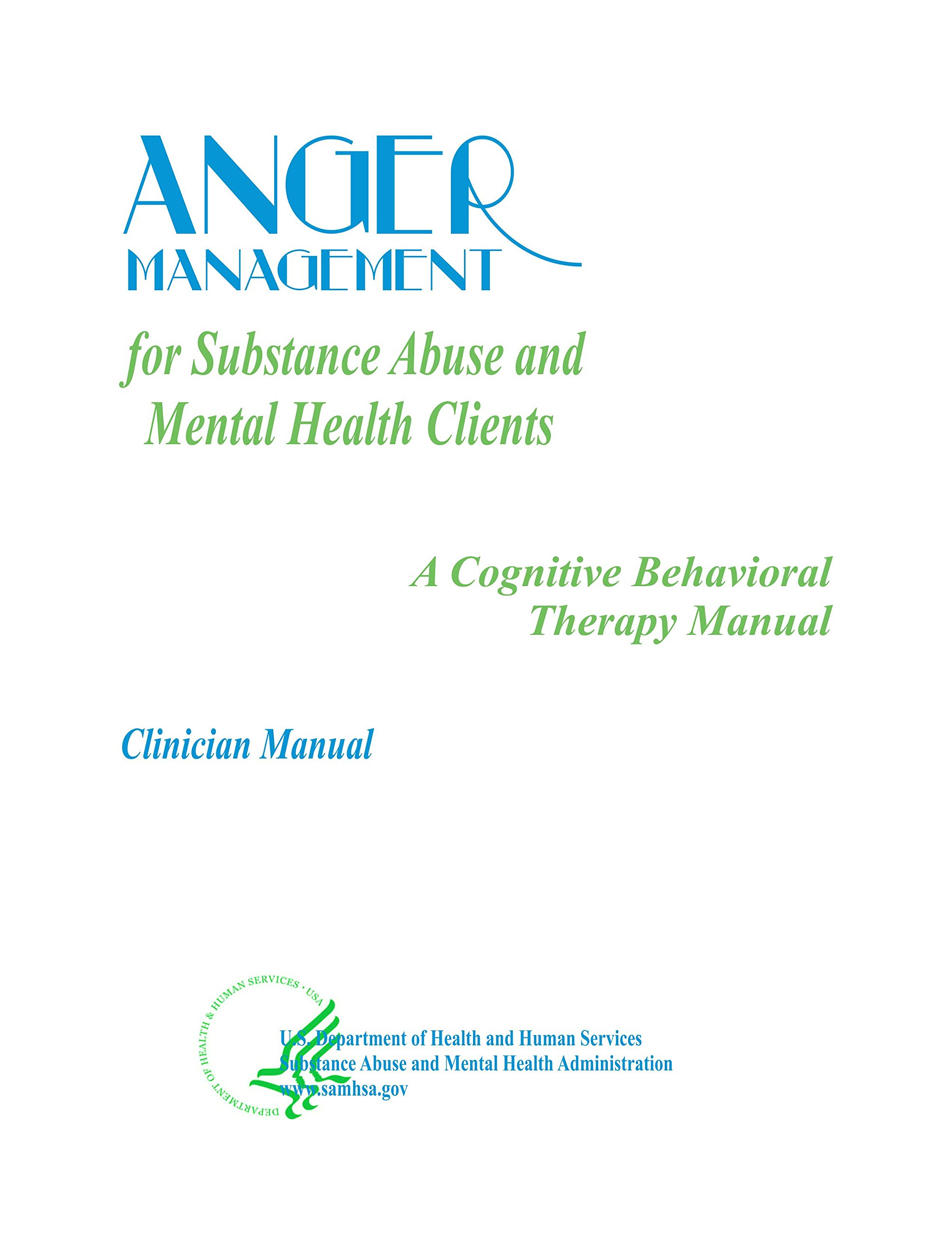 Anger Management For Substance Abuse And Mental Health Clients A