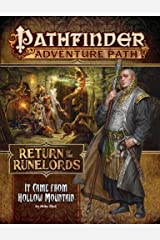 Pathfinder Adventure Path: It Came from Hollow Mountain (Return of the Runelords 2 of 6) Paperback