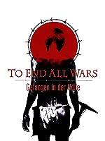 To End all Wars - Gefangen in der Hölle