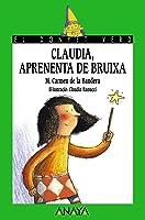 Clàudia Aprenenta De Bruixa (Literatura Infantil