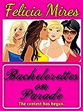 Bachelorettes on Parade