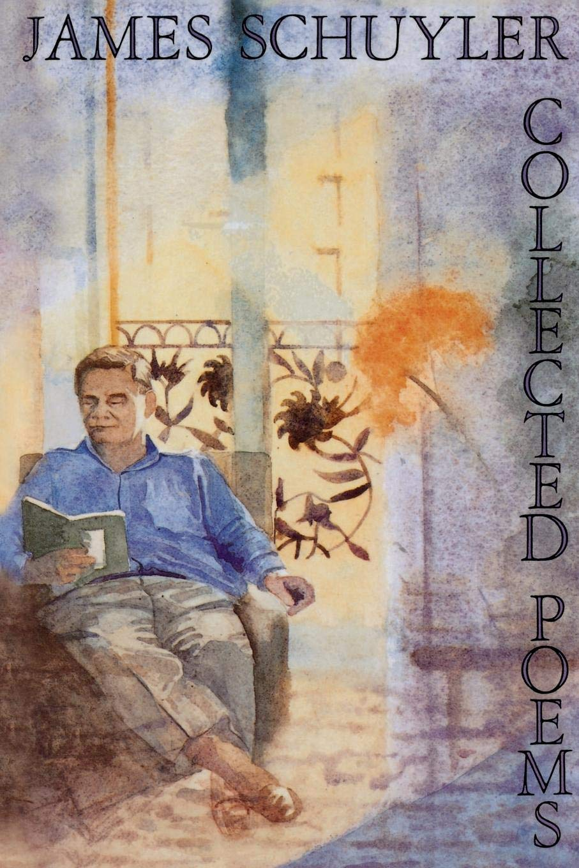 Slikovni rezultat za James Schuyler, Collected Poems, Farrar Straus & Giroux, 1993.