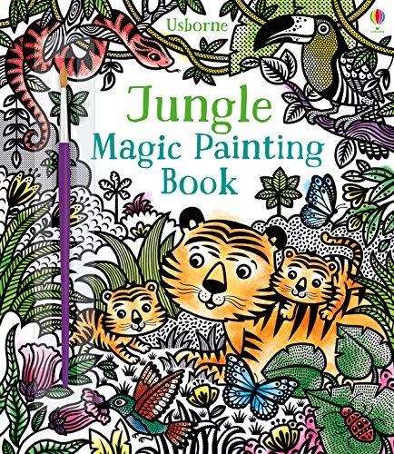 Jungle Magic Painting Book [Paperback] Sam Taplin (author), Federica Iossa (illustrator) - Magic Painting Book