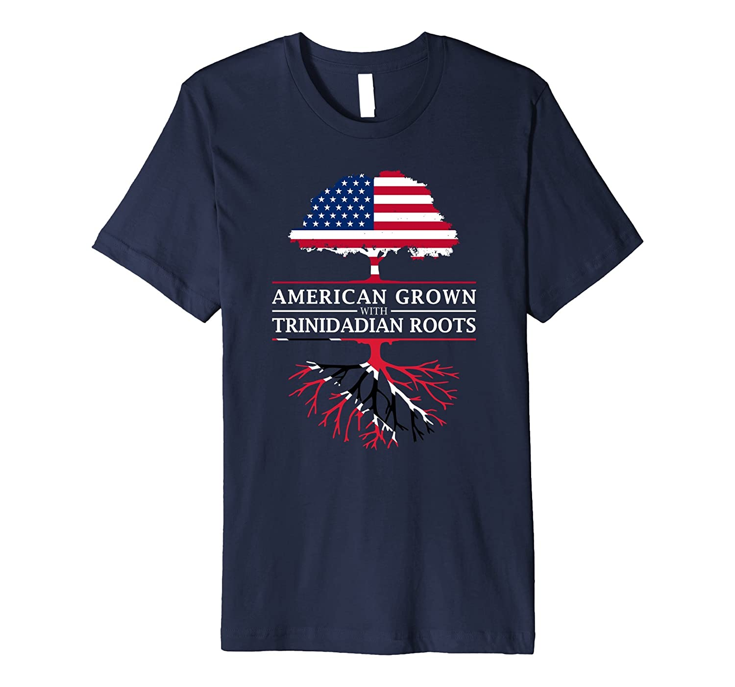 American Grown with Trinidadian Roots - Trinidad T-Shirt-TH