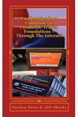 Fundraising from Companies and Charitable Trusts/Foundations + From the Internet: Fundraising Material Series Kindle Edition