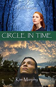 Circle in Time (The Dreaming series Book 3)