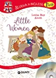 Little women. Con traduzione e apparati. Con CD-Audio