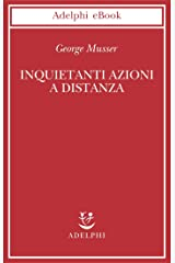 Inquietanti azioni a distanza (Italian Edition) Kindle Edition