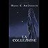 Hans Christian Andersen : LA COLLEZIONE (annotato)