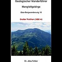 Geo-Bergwanderung 10 Großer Traithen