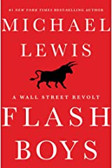 Flash Boys: A Wall Street Revolt Kindle Edition