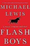 Flash Boys: A Wall Street Revolt (English Edition)