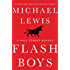 Flash Boys: A Wall Street Revolt